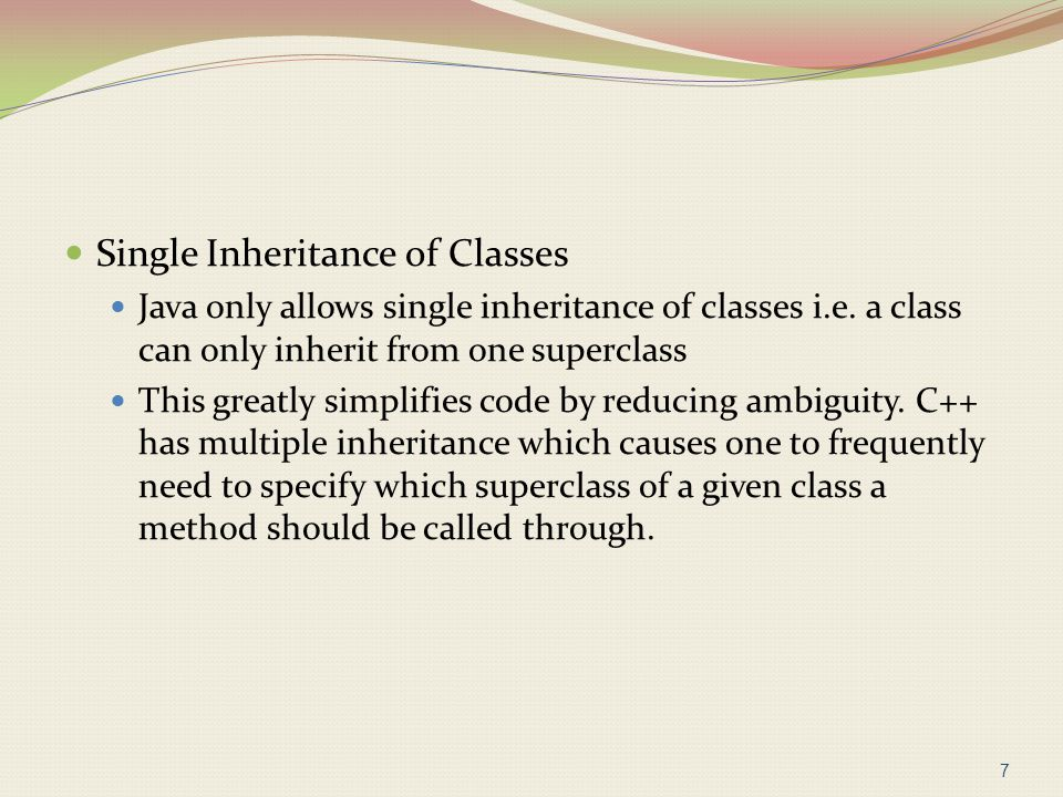Single Inheritance of Classes