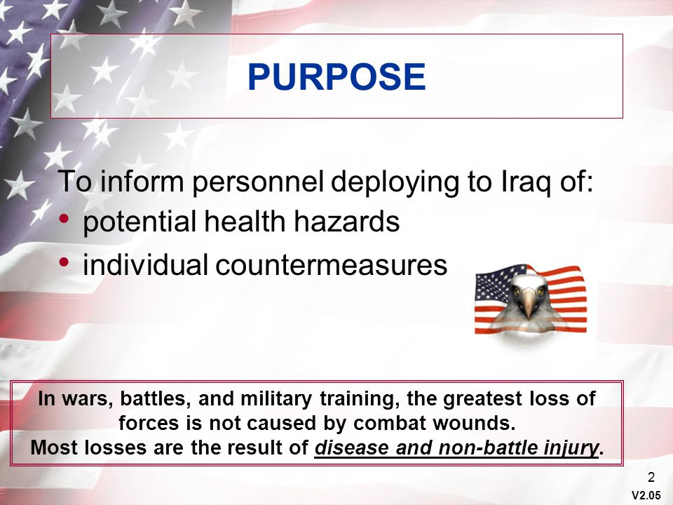 Most losses are the result of disease and non-battle injury.