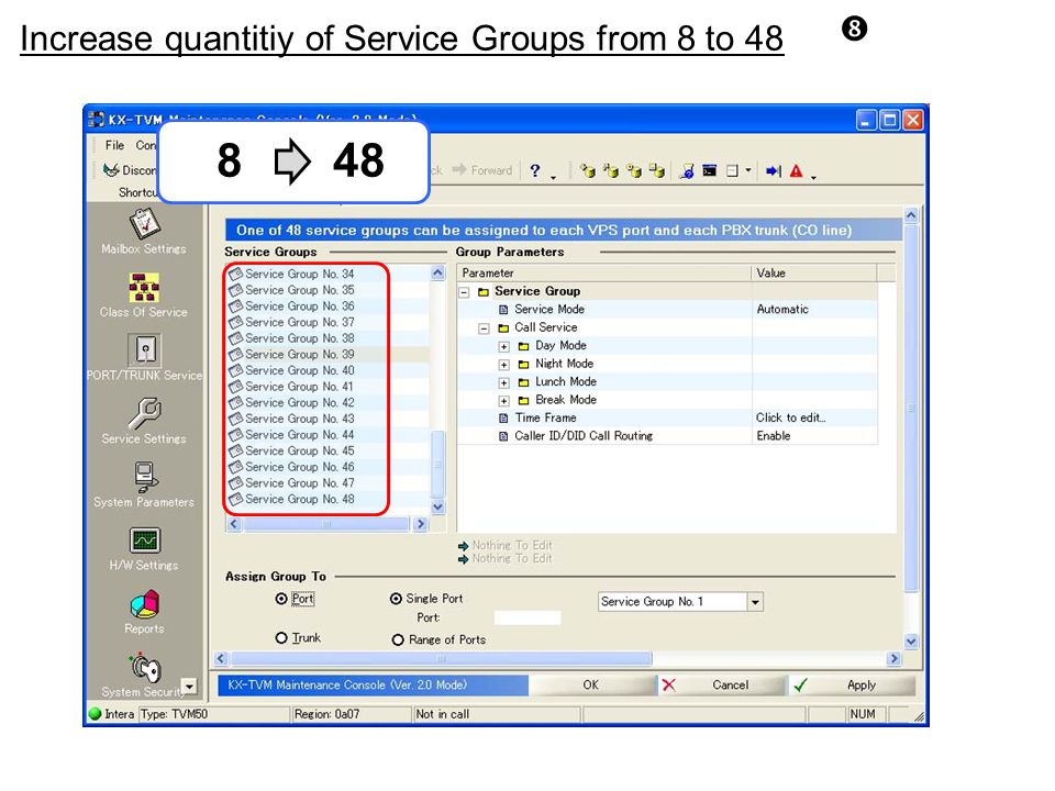 Increase quantitiy of Service Groups from 8 to 48 8 48