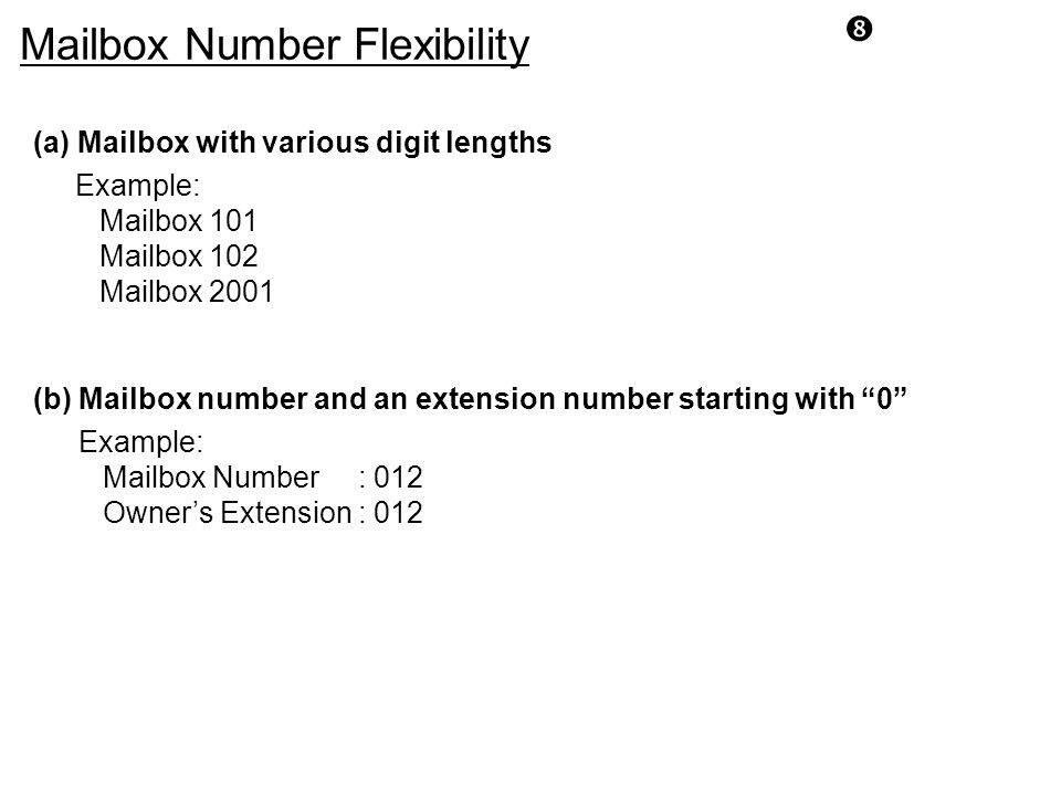 Mailbox Number Flexibility