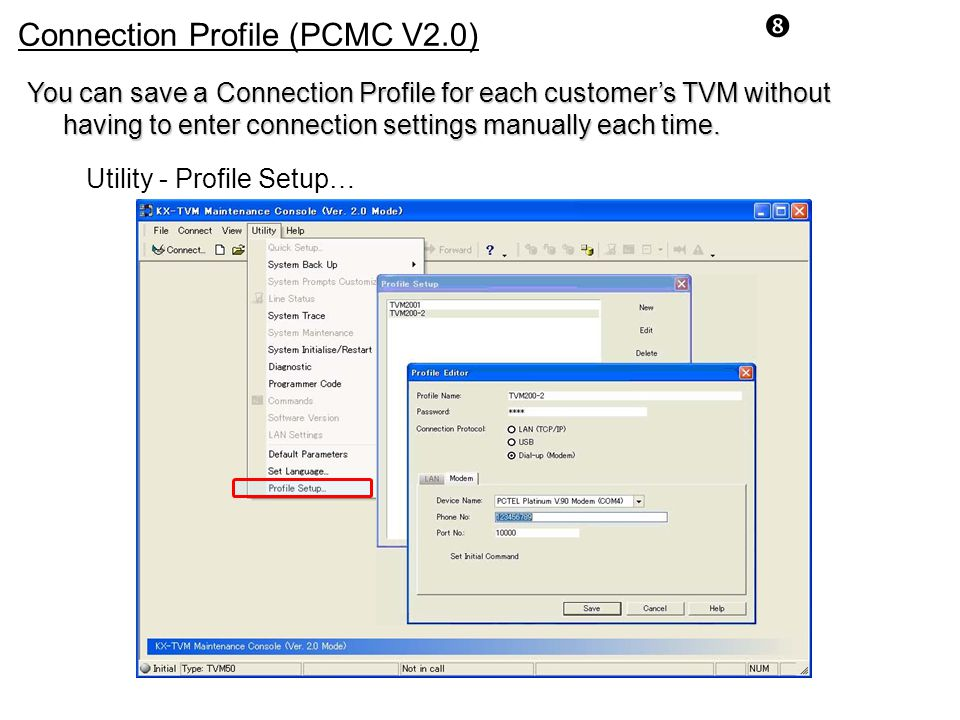 Connection Profile (PCMC V2.0)