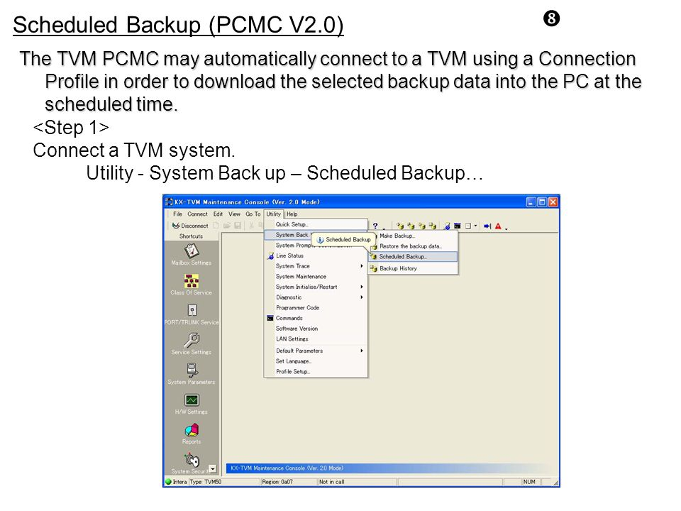 Scheduled Backup (PCMC V2.0)