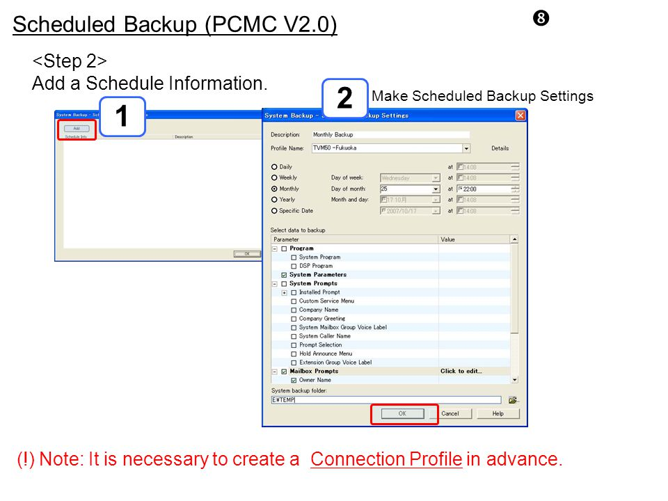 2 1 Scheduled Backup (PCMC V2.0) <Step 2>