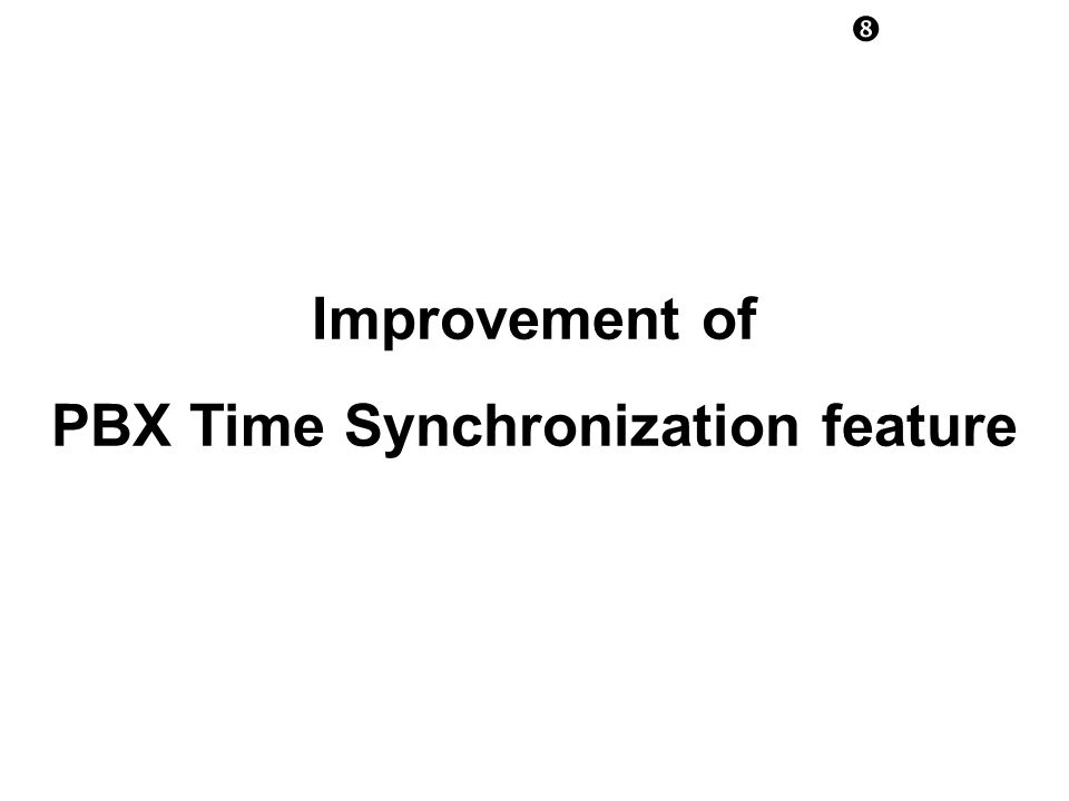 PBX Time Synchronization feature