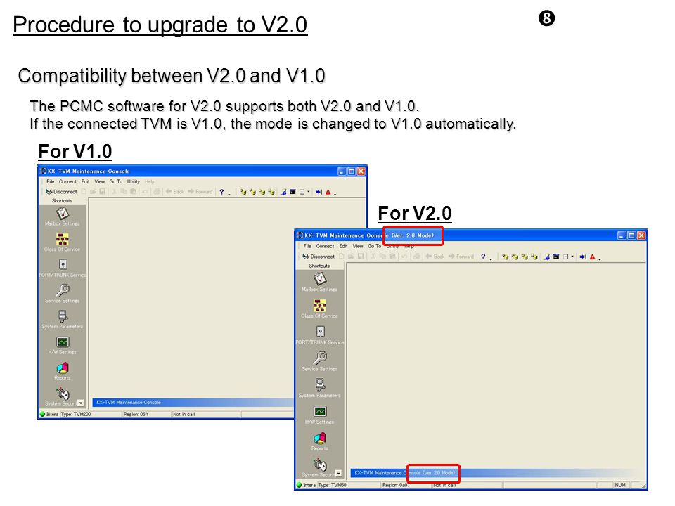 Procedure to upgrade to V2.0