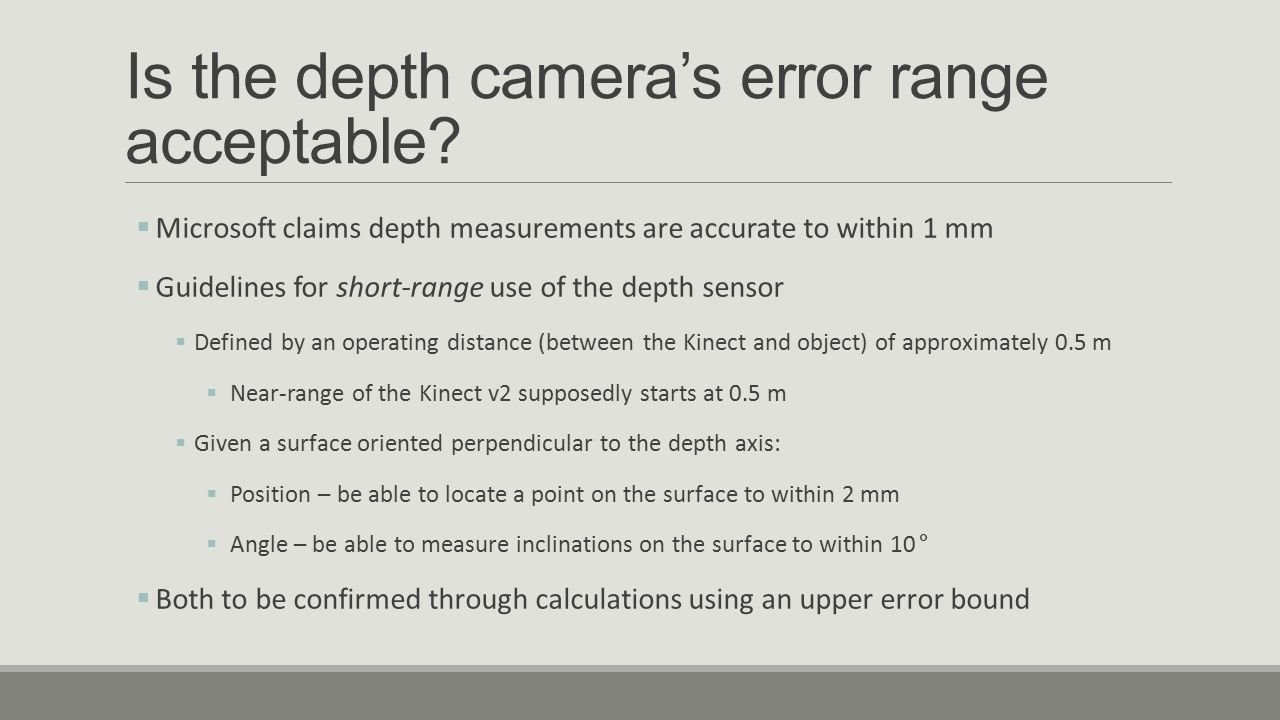 Is the depth camera's error range acceptable