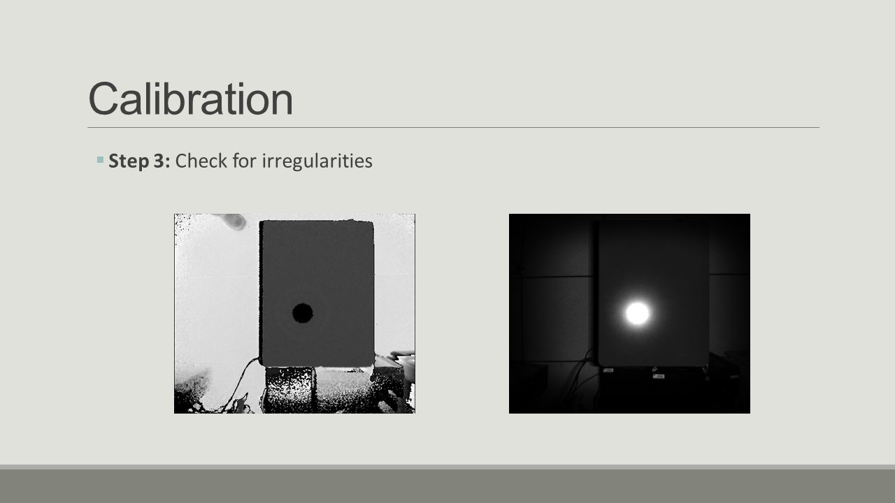Calibration Step 3: Check for irregularities