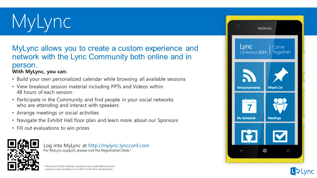 MyLync allows you to create a custom experience and network with the Lync Community both online and in person.
