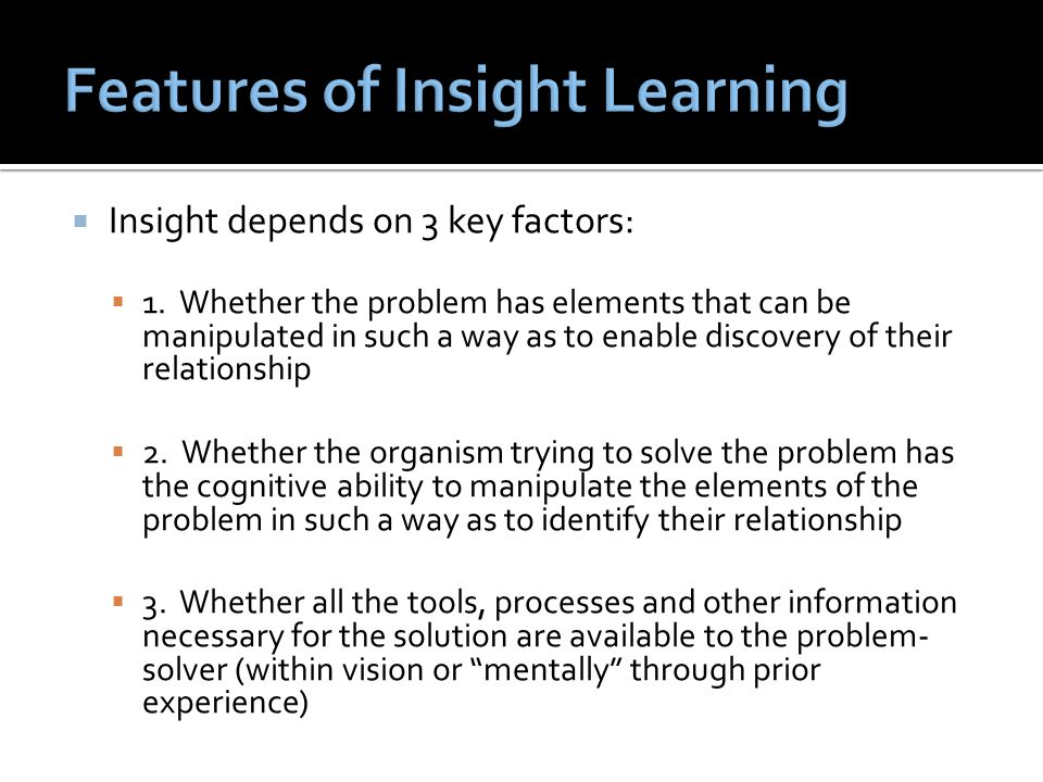 Features of Insight Learning