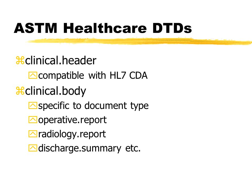 ASTM Healthcare DTDs clinical.header clinical.body