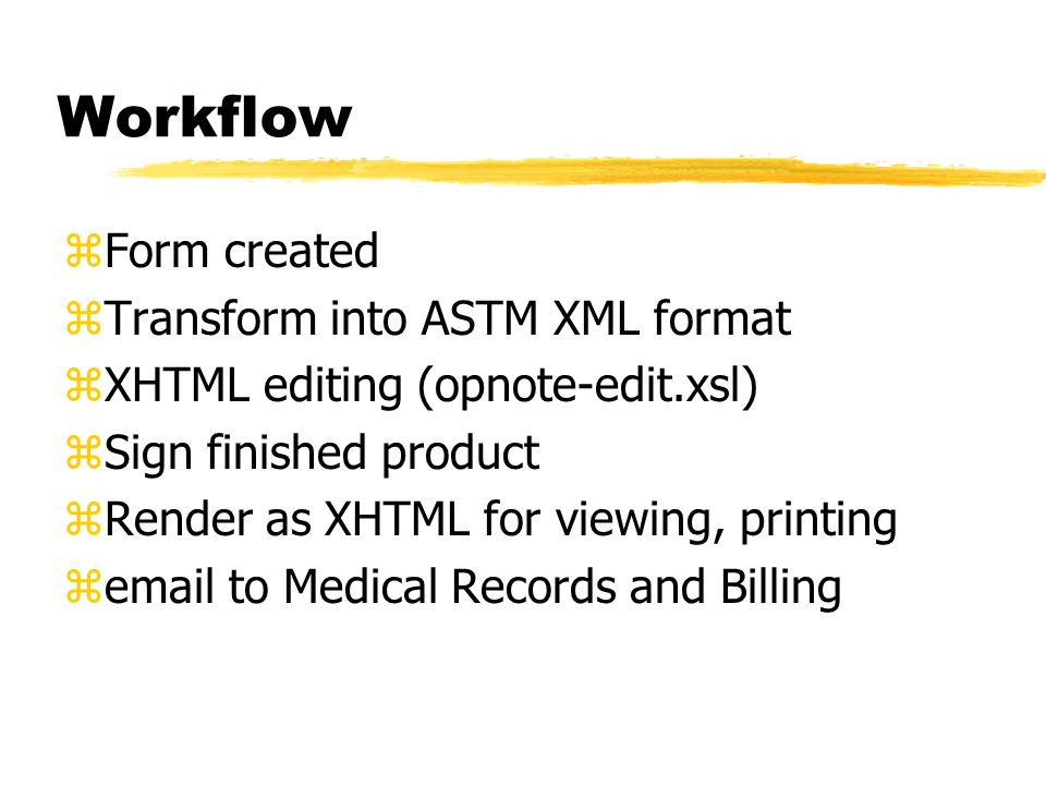 Workflow Form created Transform into ASTM XML format