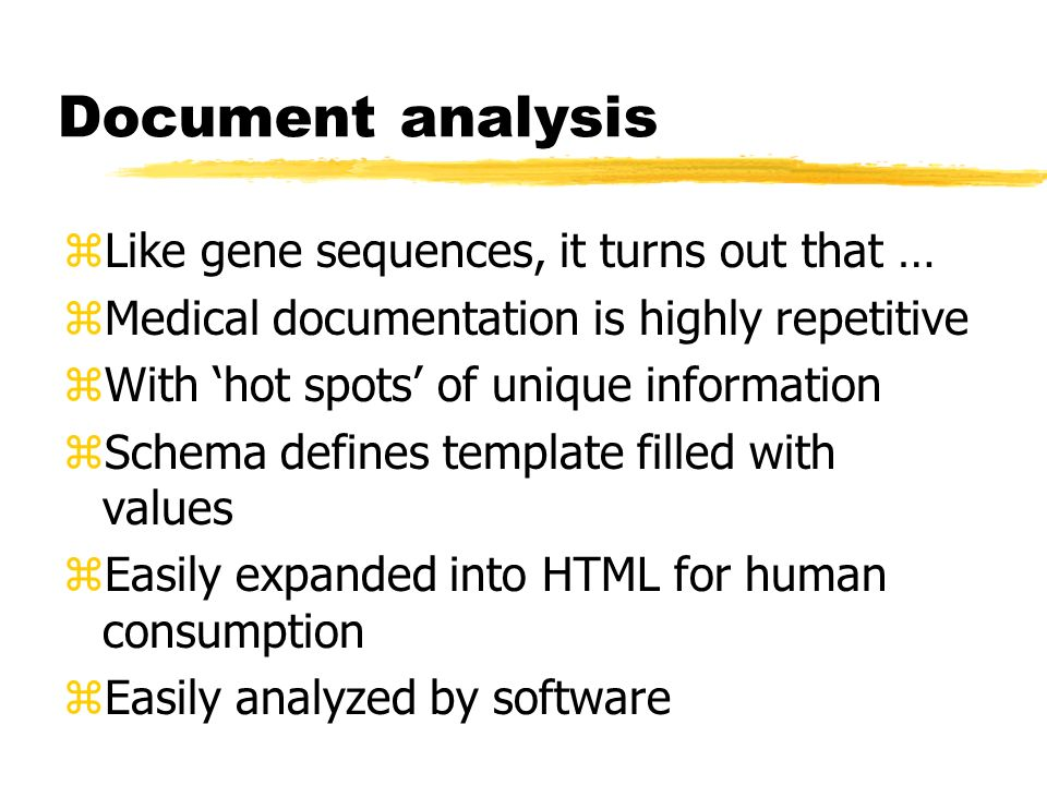 Document analysis Like gene sequences, it turns out that …