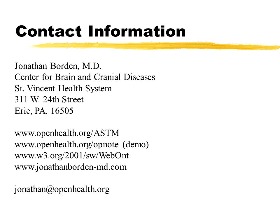 Contact Information Jonathan Borden, M.D. Center for Brain and Cranial Diseases. St. Vincent Health System.