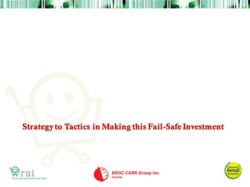 Strategy to Tactics in Making this Fail-Safe Investment