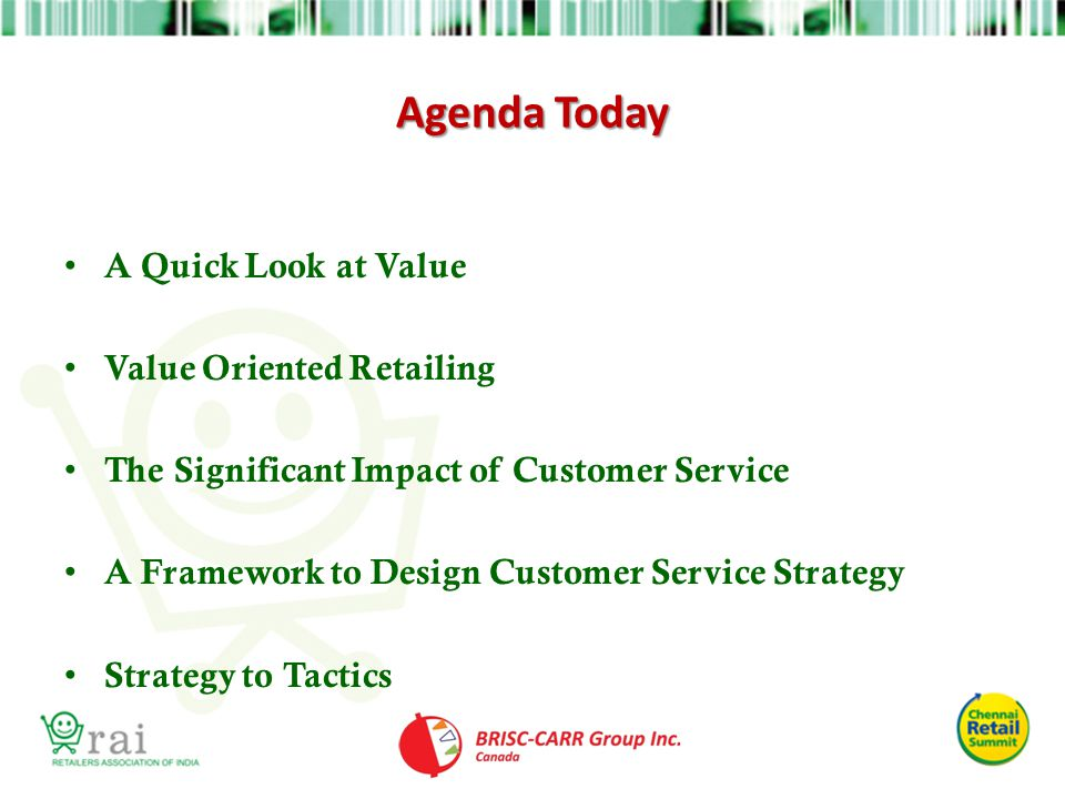Agenda Today A Quick Look at Value Value Oriented Retailing