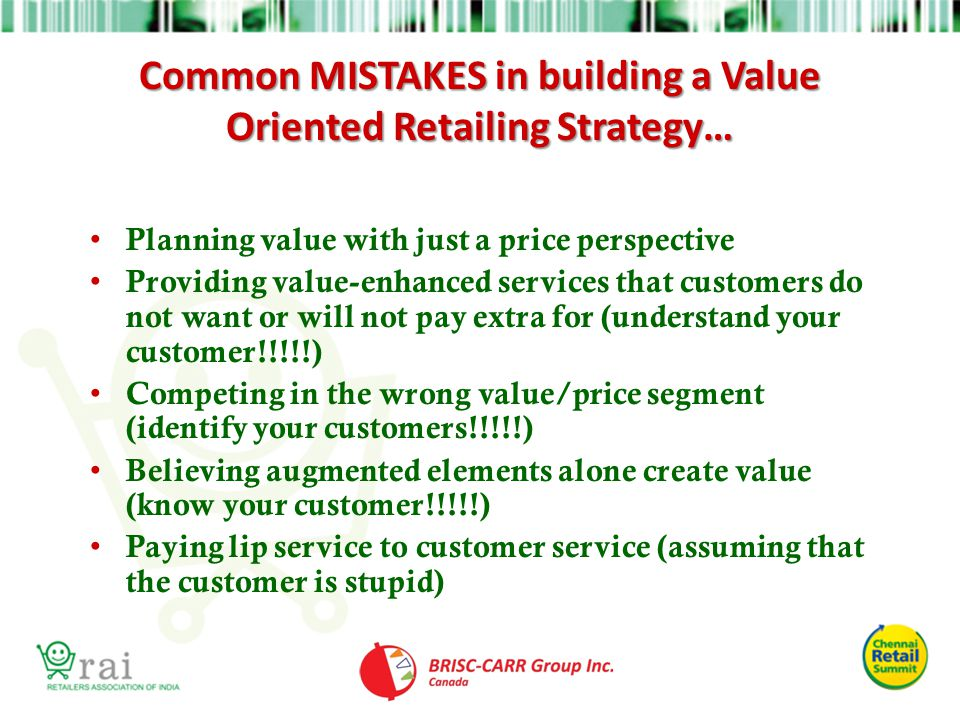 Common MISTAKES in building a Value Oriented Retailing Strategy…