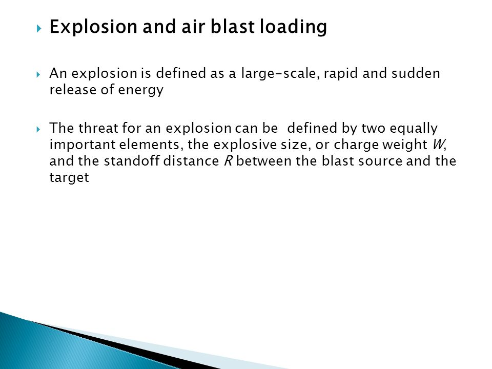 Explosion and air blast loading