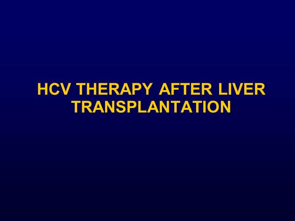 Hcv therapy after liver transplantation