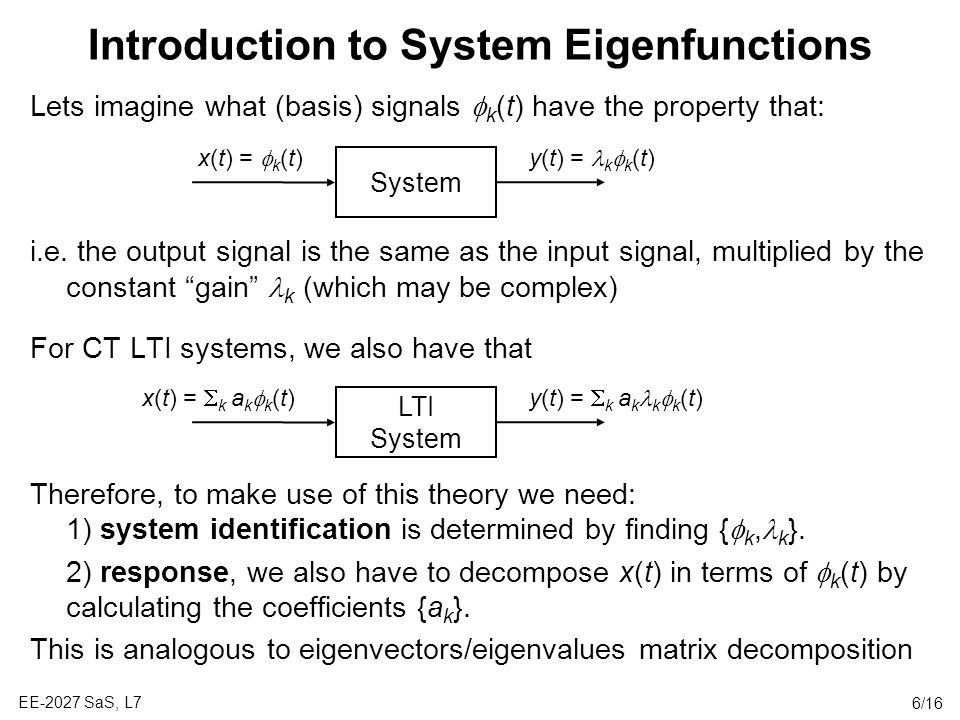 Introduction to System Eigenfunctions