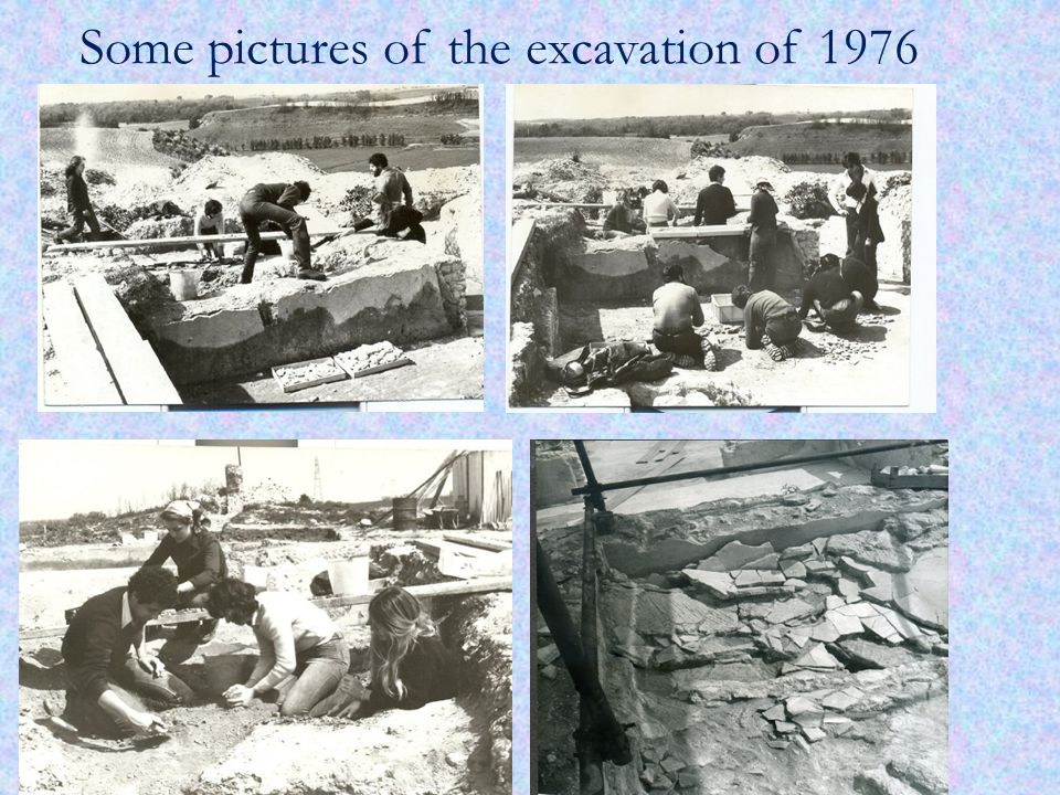 Some pictures of the excavation of 1976