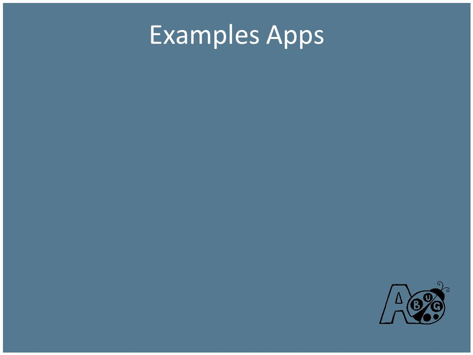 Examples Apps We use Argos for Banner and for non-Banner Applications.
