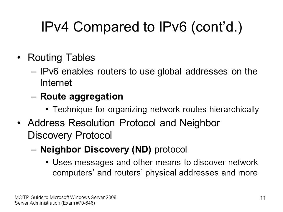 IPv4 Compared to IPv6 (cont'd.)