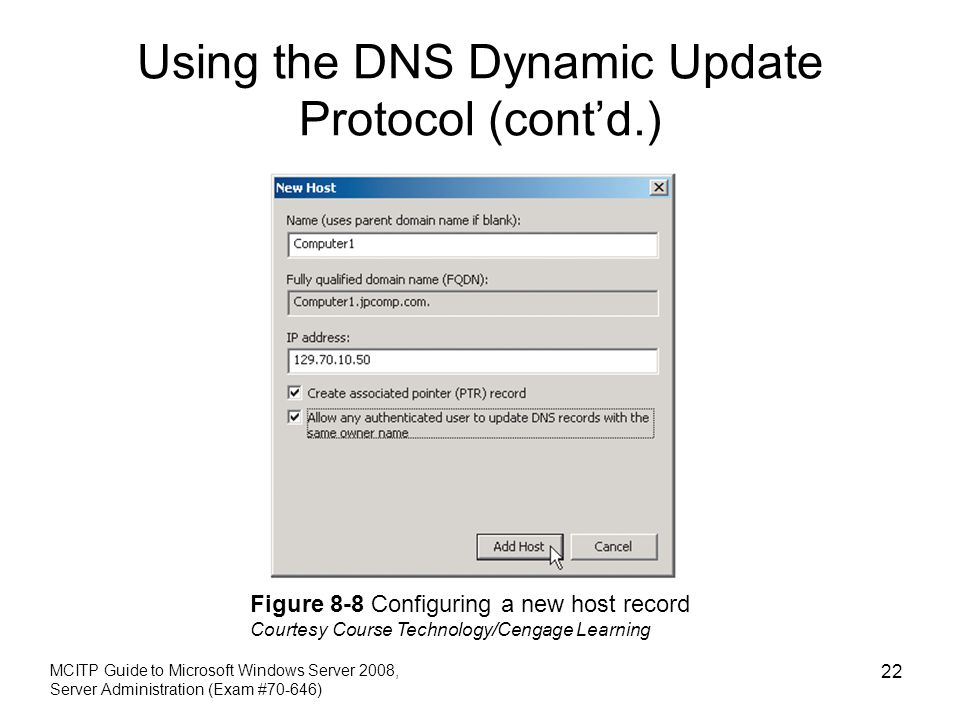 Using the DNS Dynamic Update Protocol (cont'd.)