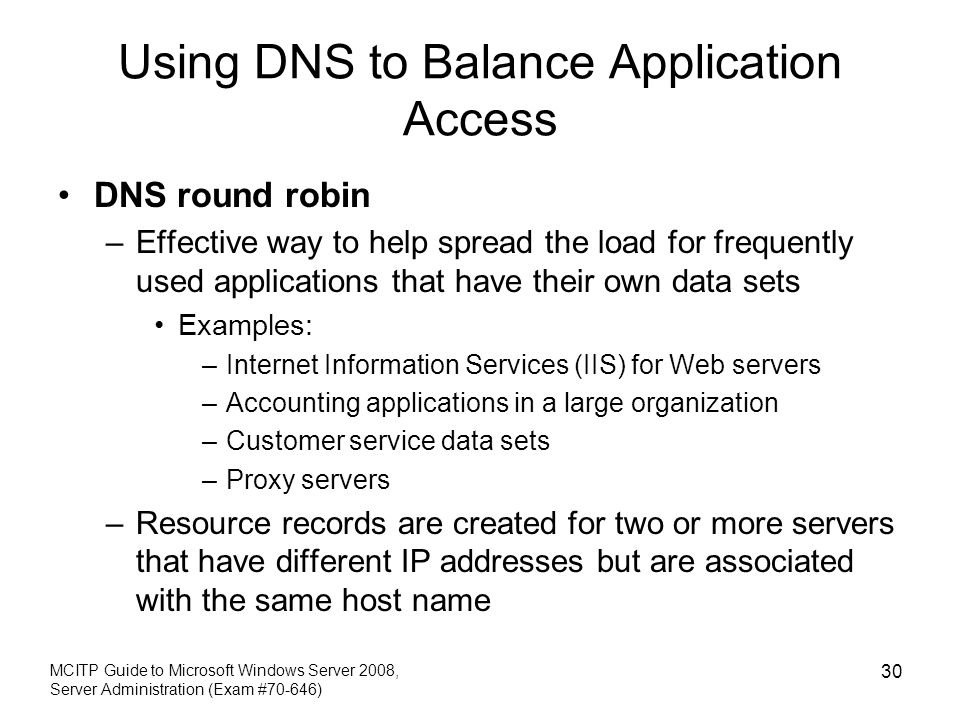 Using DNS to Balance Application Access