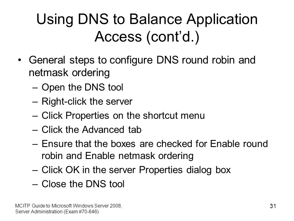 Using DNS to Balance Application Access (cont'd.)