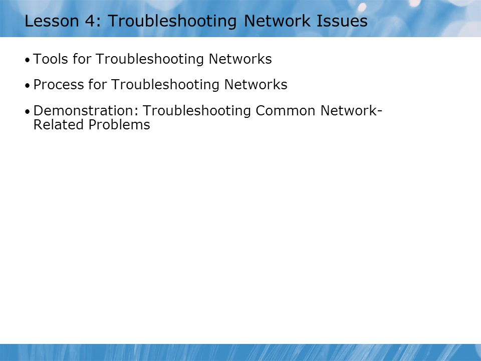 Lesson 4: Troubleshooting Network Issues