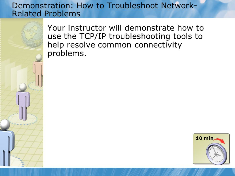 Demonstration: How to Troubleshoot Network-Related Problems