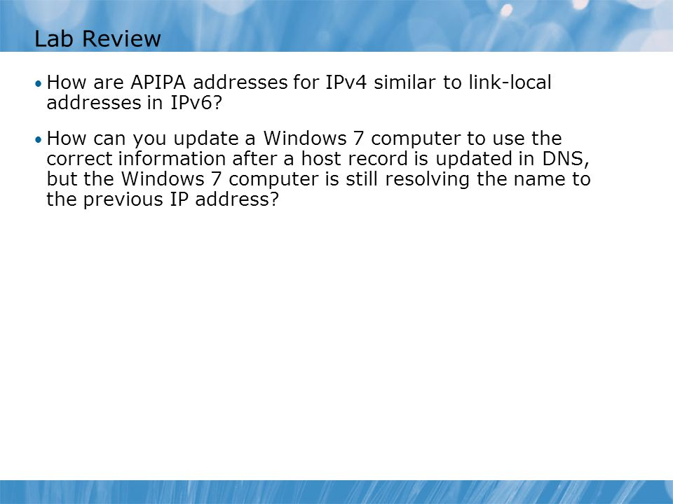 Course xxxxy Lab Review. Module x: Title. How are APIPA addresses for IPv4 similar to link-local addresses in IPv6