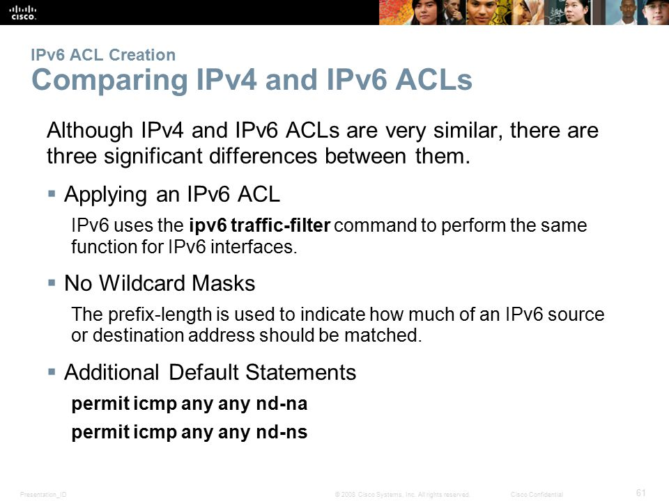 IPv6 ACL Creation Comparing IPv4 and IPv6 ACLs