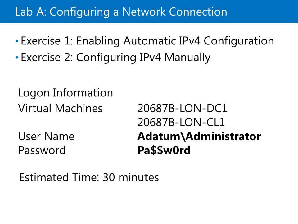Lab A: Configuring a Network Connection