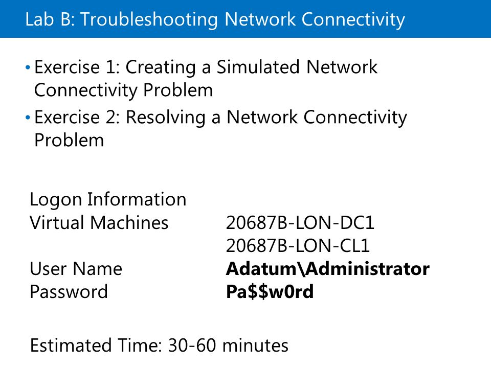 Lab B: Troubleshooting Network Connectivity