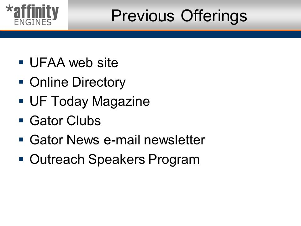 Previous Offerings UFAA web site Online Directory UF Today Magazine