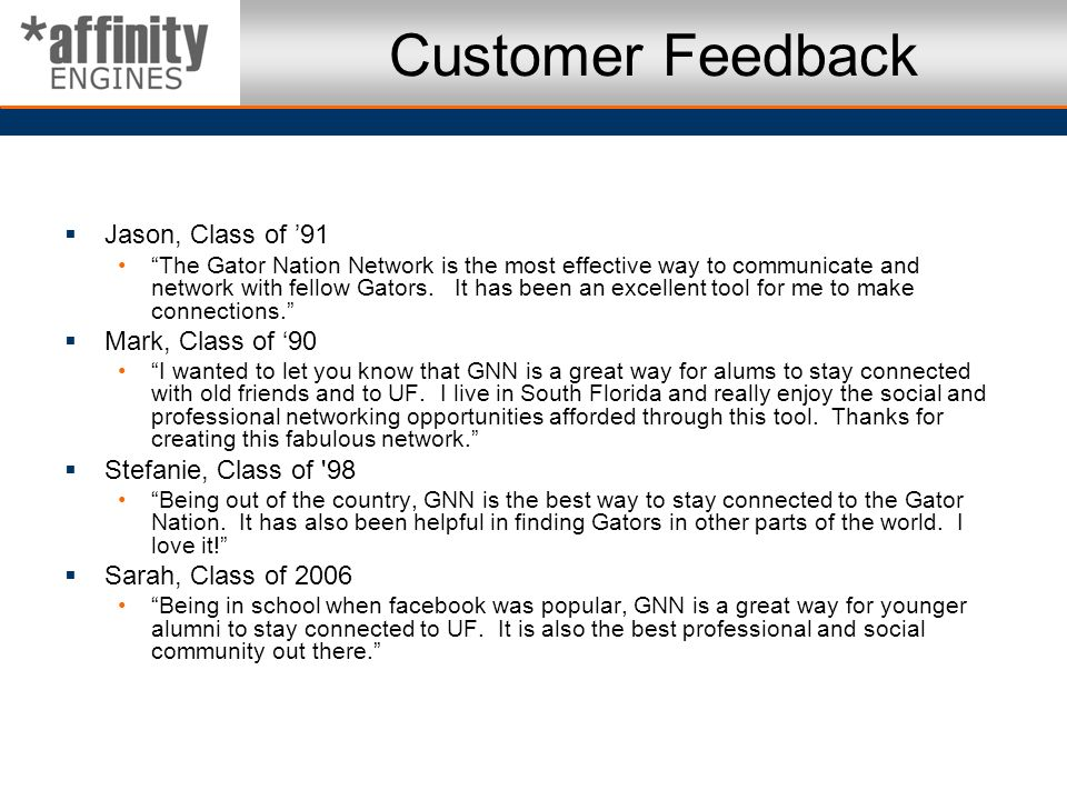 Customer Feedback Jason, Class of '91 Mark, Class of '90