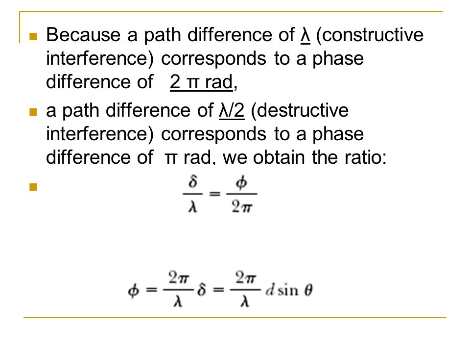Because a path difference of λ (constructive interference) corresponds to a phase difference of 2 π rad,