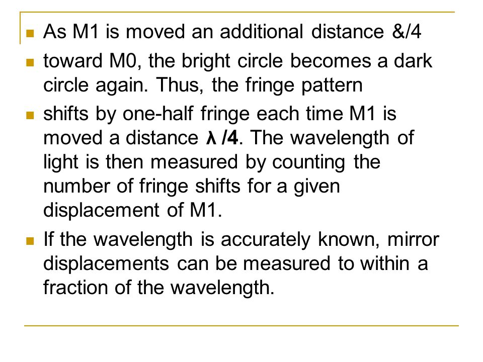 As M1 is moved an additional distance &/4