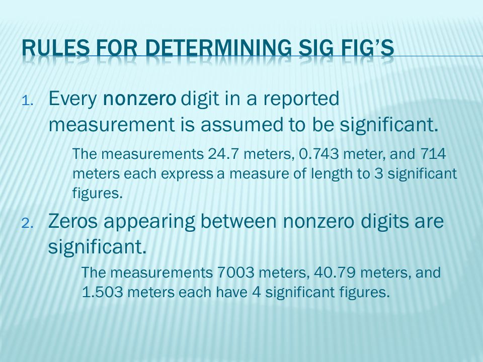 Rules for Determining Sig Fig's
