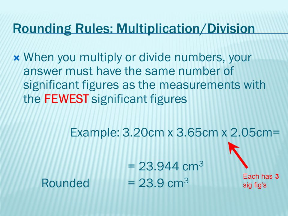 Rounding Rules: Multiplication/Division