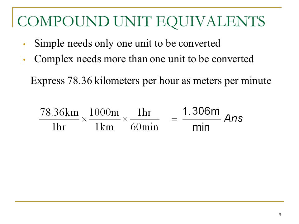 Compound Units Kilometers Per Hour Can Be Written 9 Compound Unit Equivalents