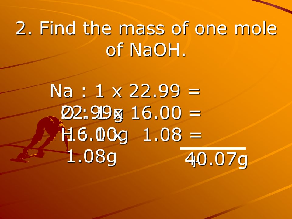 2. Find the mass of one mole