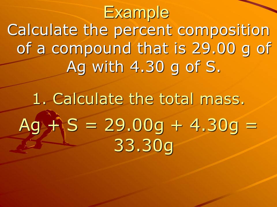 1. Calculate the total mass.