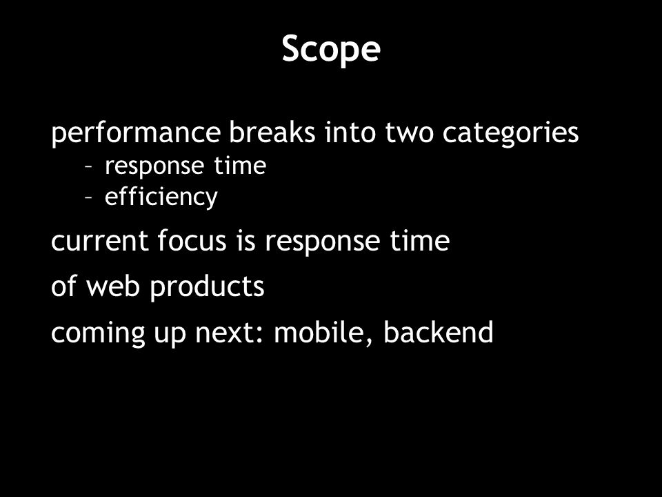 Scope performance breaks into two categories