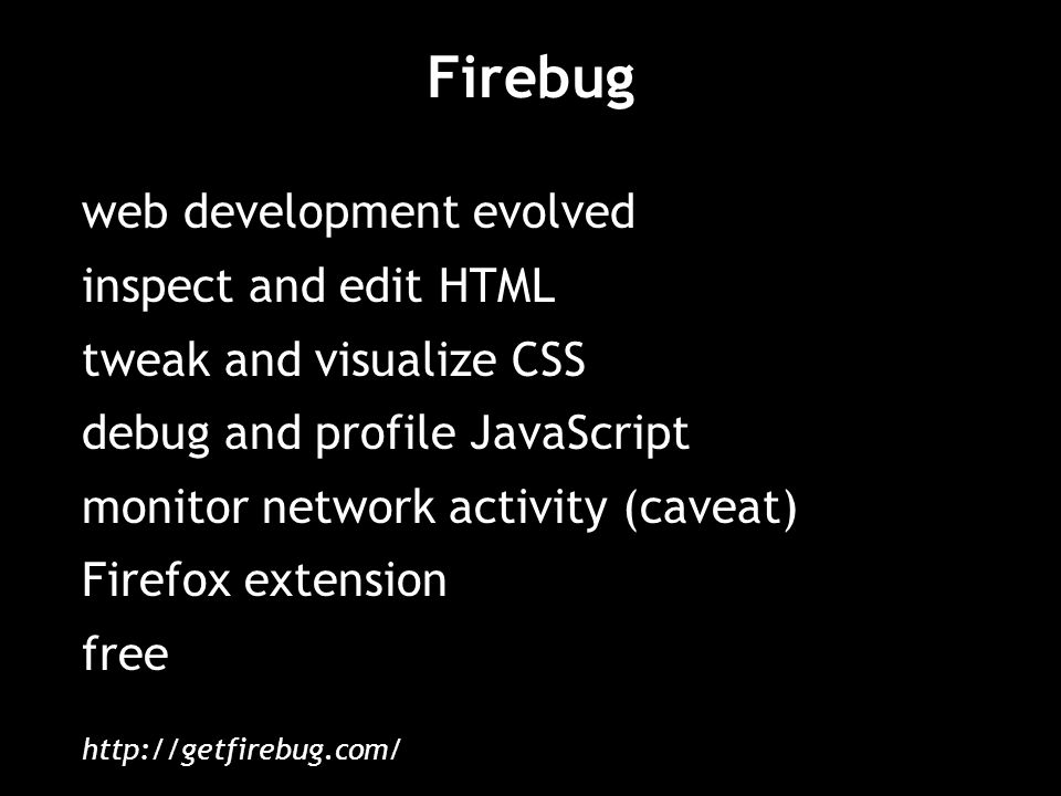 Firebug web development evolved inspect and edit HTML