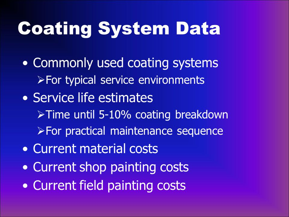 Coating System Data Commonly used coating systems