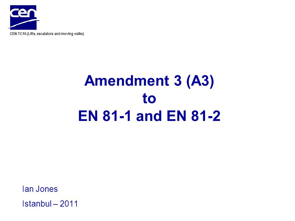Amendment 3 (A3) to EN 81-1 and EN 81-2