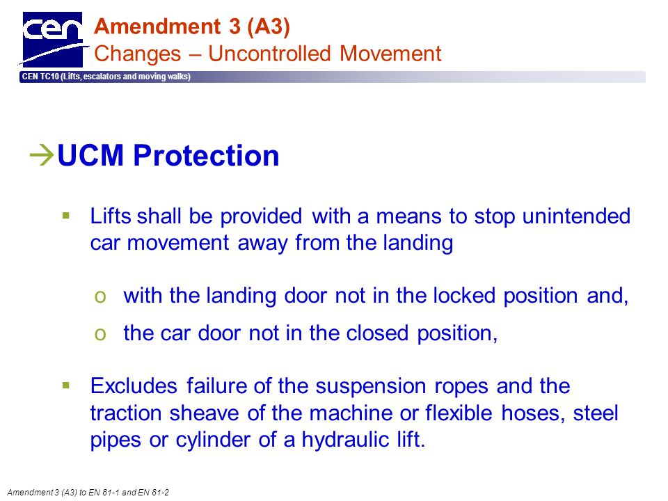 Amendment 3 (A3) Changes – Uncontrolled Movement