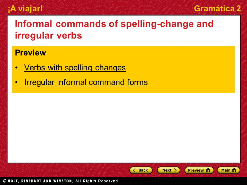 Informal commands of spelling-change and irregular verbs
